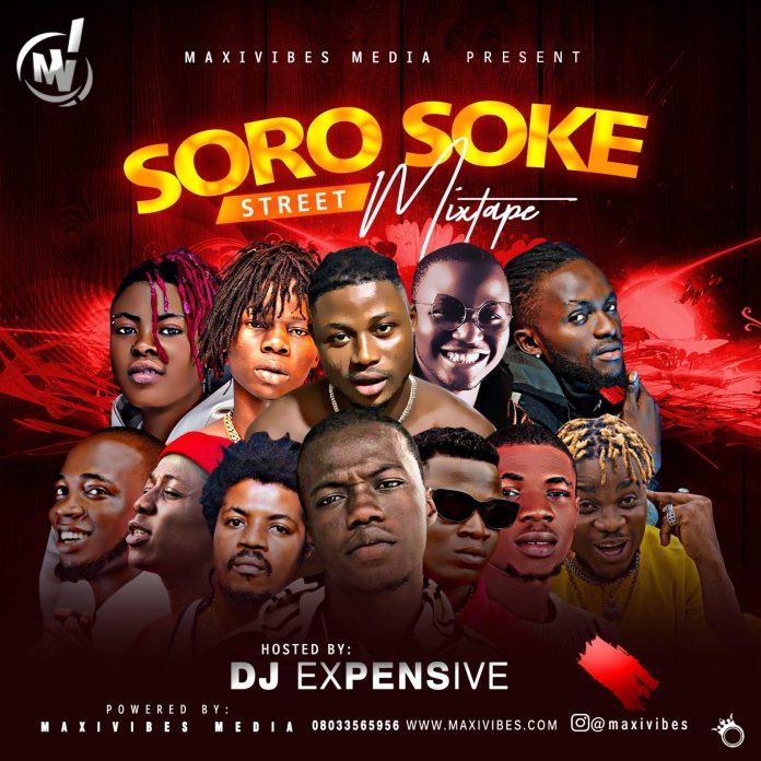 DJ Expensive Soro Soke Street Mixtape