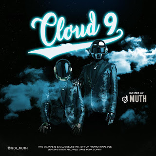 DJ Muth Cloud 9 Mixtape