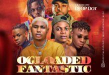 DJ OP Dot OGLoaded Fantastic Vibes Playlist