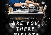 DJ Wizzy Money Are You There Mixtape