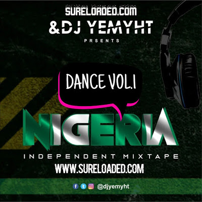 Sureloaded Ft DJ Yemyht Nigeria Independence Dance Mix