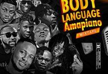DJ Hiypo Body Language Amapiano Mixtape