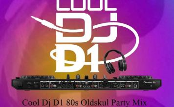 Cool DJ D1 80s OldSkul Party Mix