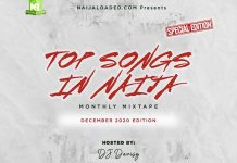 DJ Davisy Naijaloaded Top Songs In Naija Mix December 2020 Edition