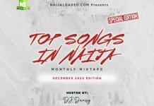 DJ Davisy Naijaloaded Top Songs In Naija Mix December 2020 Edition