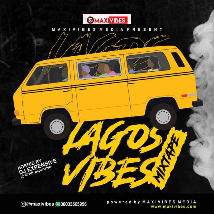 DJ Expensive Lagos Vibes Mixtape