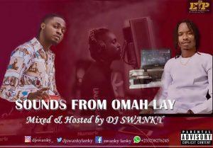 DJ Swanky Sounds From Omah Lay DJ Mix Mixtape 2021 mp3 download
