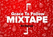 DJ Donak Grace To Follow Gospel Mix