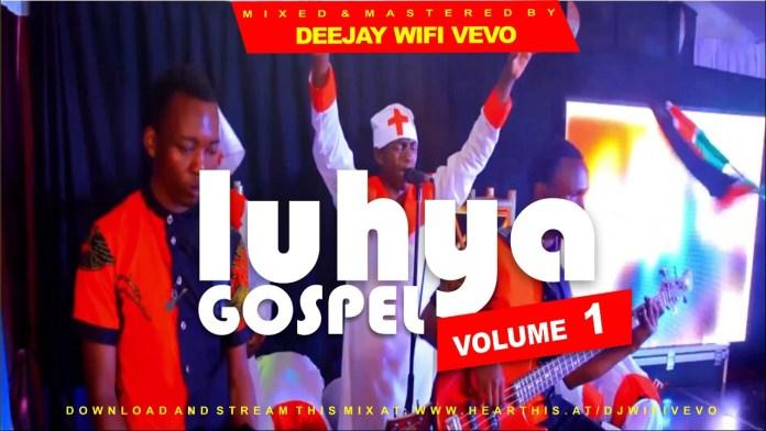 Best Of Luhya Gospel Mix Songs Mp3 Free Download - Luhya Worship Music Mixtape