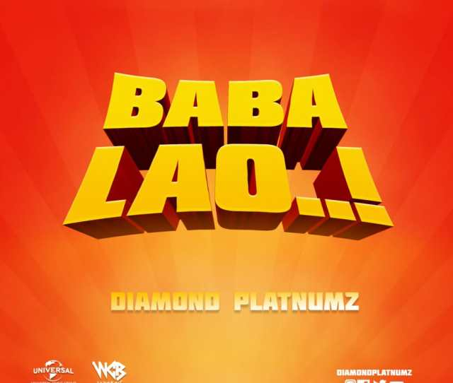 Audio Diamond Platnumz Baba Lao Download Dj Mwanga