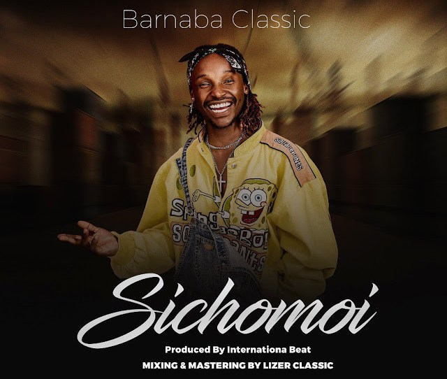 Audio Barnaba Sichomoi Download Dj Mwanga