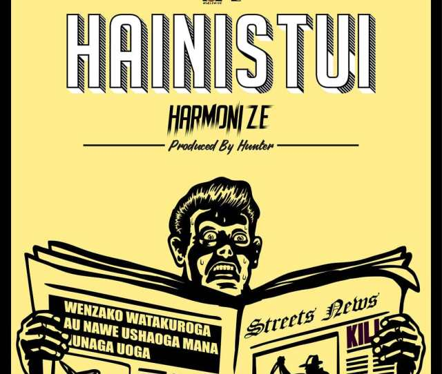 Audio Harmonize Hainistui Download Dj Mwanga