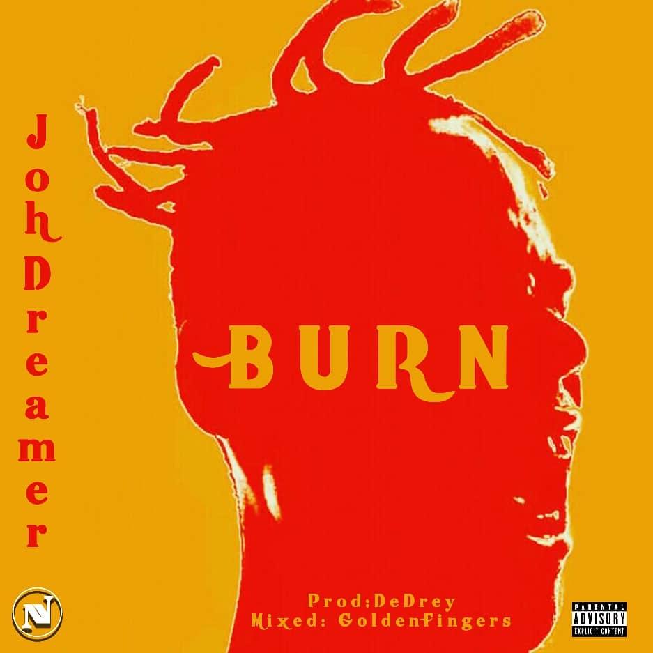 AUDIO | Johdreamer – Burn | Download