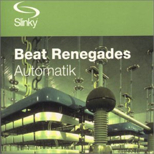 Beat Renegades - Automatic