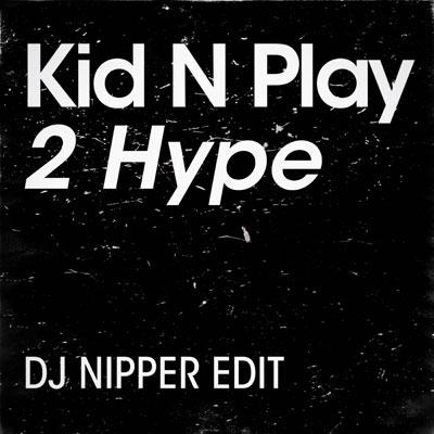 2-Hype-(DJ-Nipper-Edit)