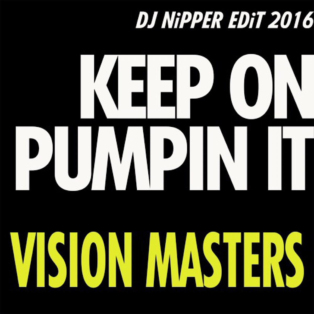 Visionmasters - Pumpin It Up