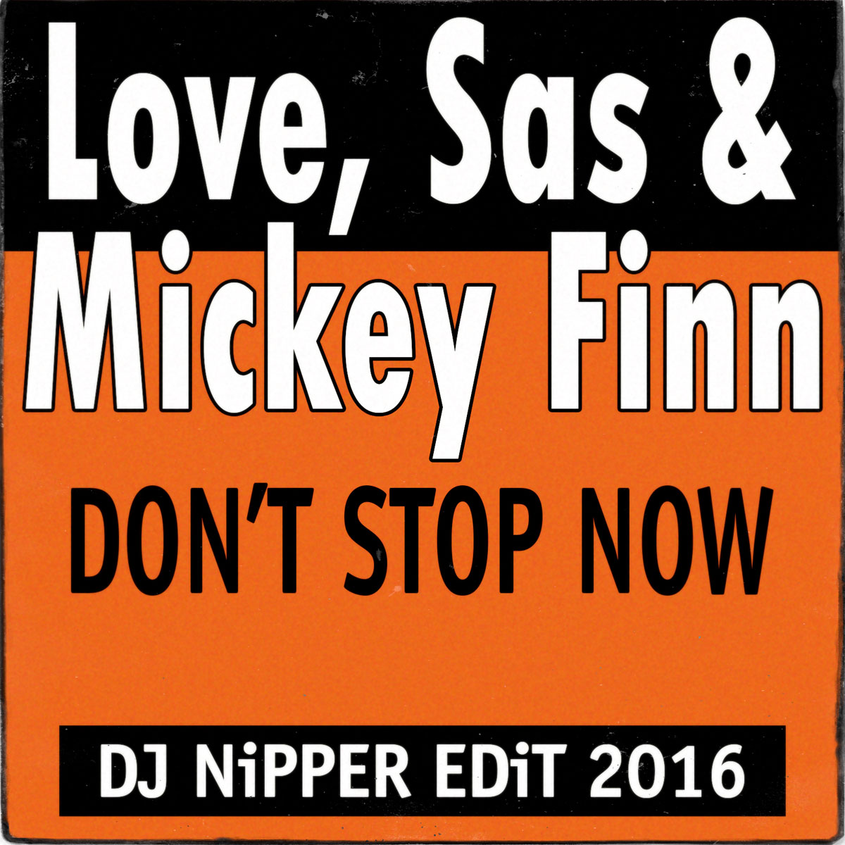 Don't-Stop-Now-(Nipper-Edit)1200