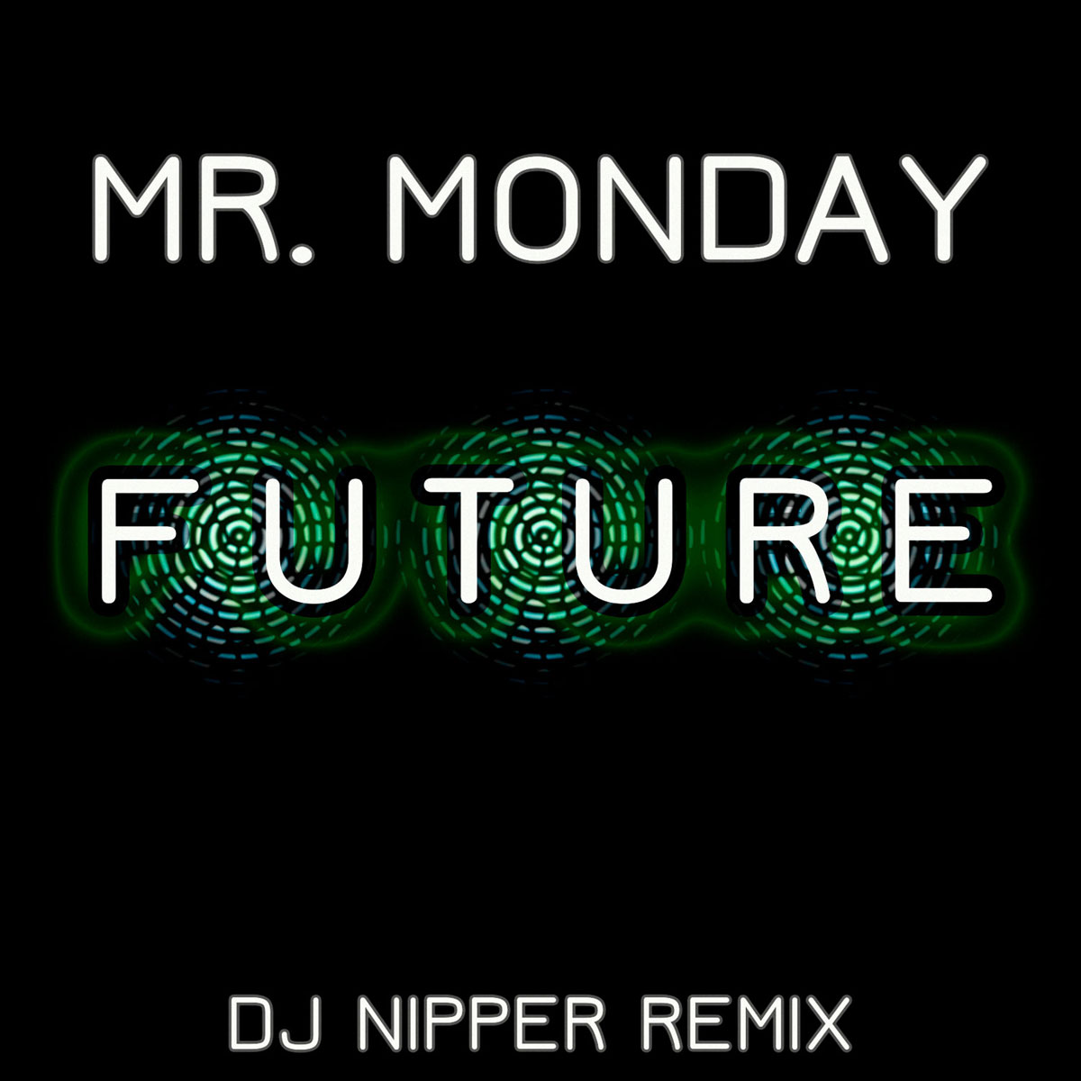 Mr-Monday-(Nipper-Remix)2