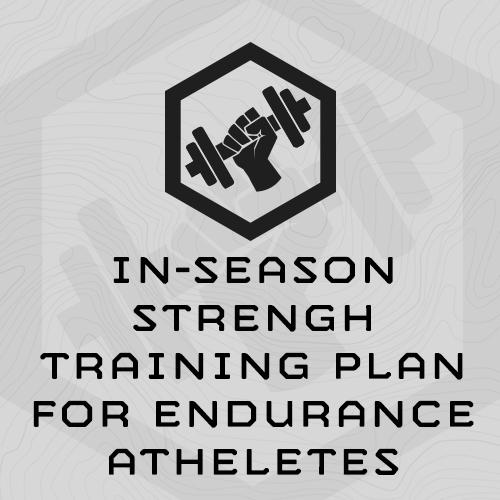 In-Season Strength Training Plan for Endurance Athletes