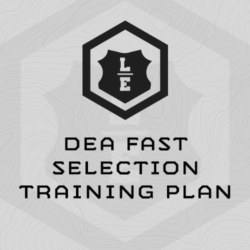 DEA FAST Selection Training Program