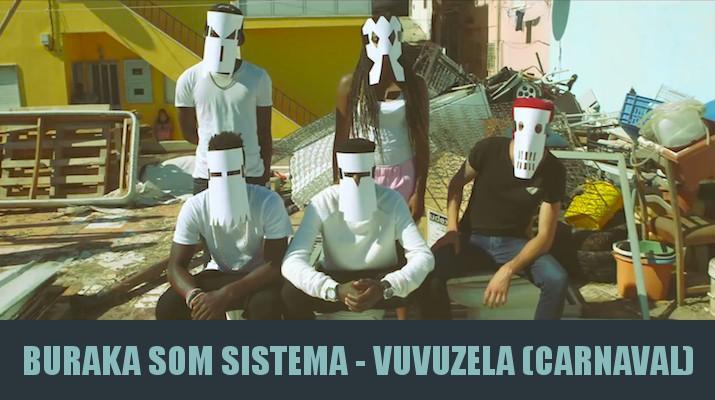 Vuvuzela, buraka som sistema lisboa luanda kuduro djolo