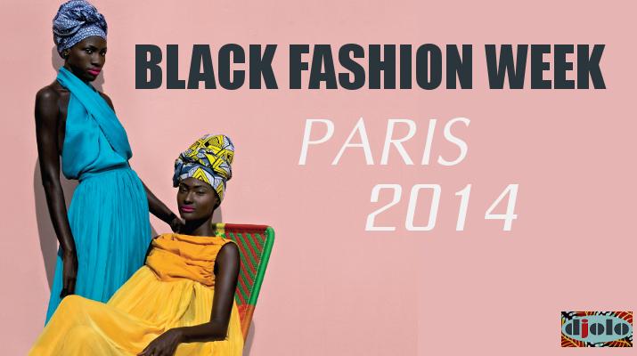 Black Fashion Week 2014 Paris Djolo Adama Paris
