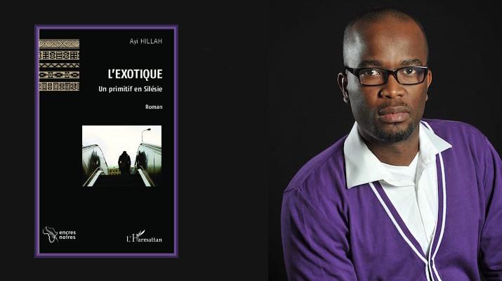 Ayi Hillah L'exotique un primitif en Silésie interview ecrivain togolais djolo