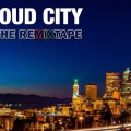 Loud City the remixtape mix du dimanche djolo