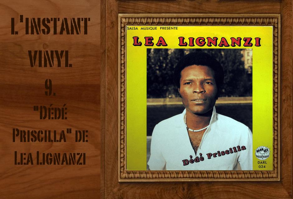 Lea Lignanzi Dede Priscilla L'instant Vinyle Djolo