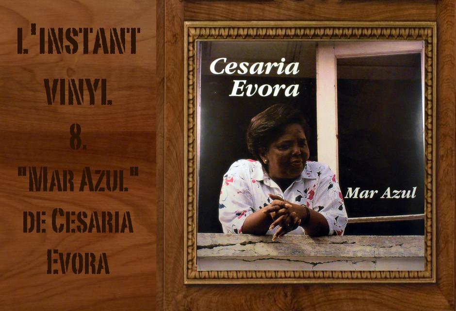 Cesaria Evora Mar Azul 1991 instant vinyle djolo