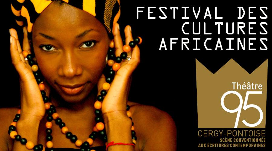 Festival des Cultures Africaines 3eme édition Cergy pontoise Theatre 95 Djolo