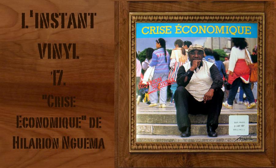 Hilarion nguema Crise Economique Djolo Instant Vinyl
