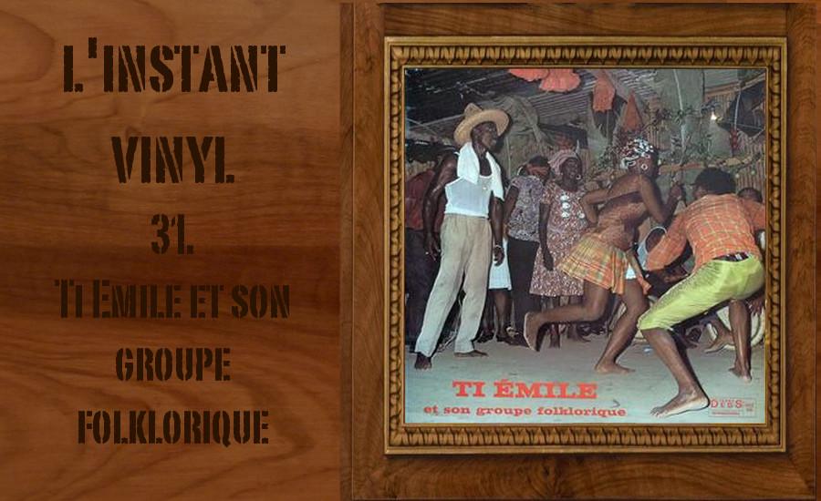 L'instant Vinyle - Ti Emile Djolo Martinique Bèlè