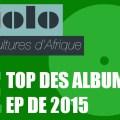 Top des Albums et EP de 2015