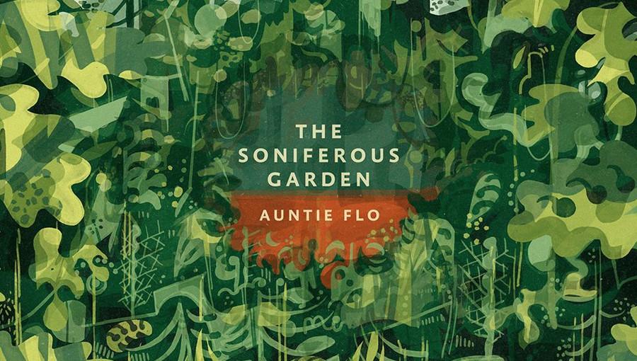 The Soniferous Garden Auntie Flo