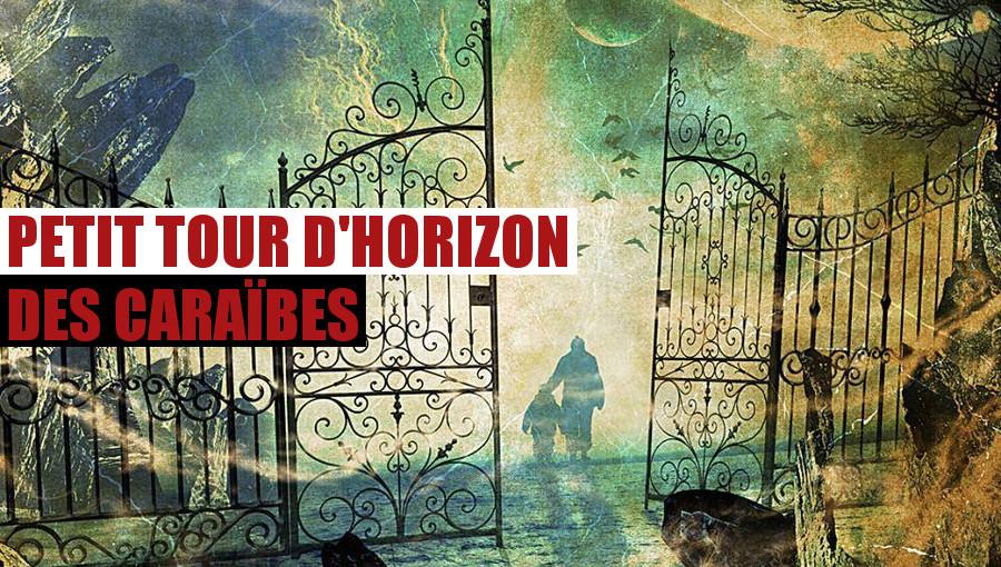 Zafakon Petit tour d'horizon des caraïbes