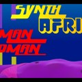 Synth Africa Vol.2, Woman Woman