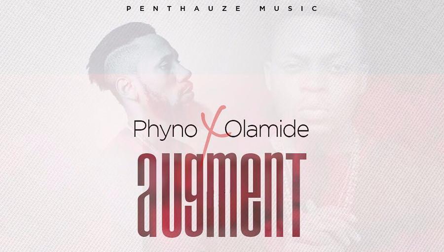 Phyno Olamide augment