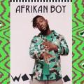 Afrikan Boy Wot It Do