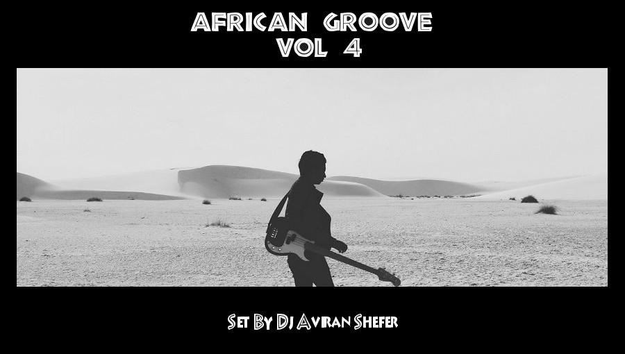 African Groove Vol 4, Aviran Shefer