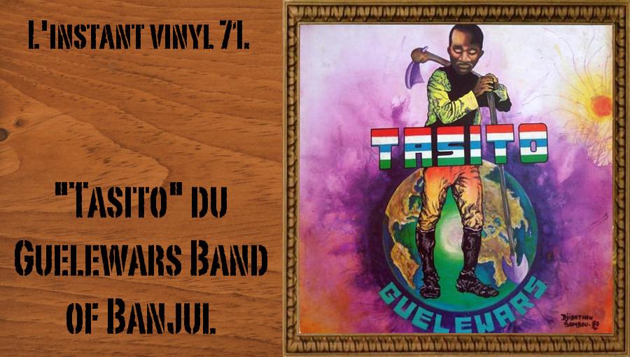 L'instant vinyl, Guelewars Band of Banjul, Tasito, Guelewars Band of Banjul