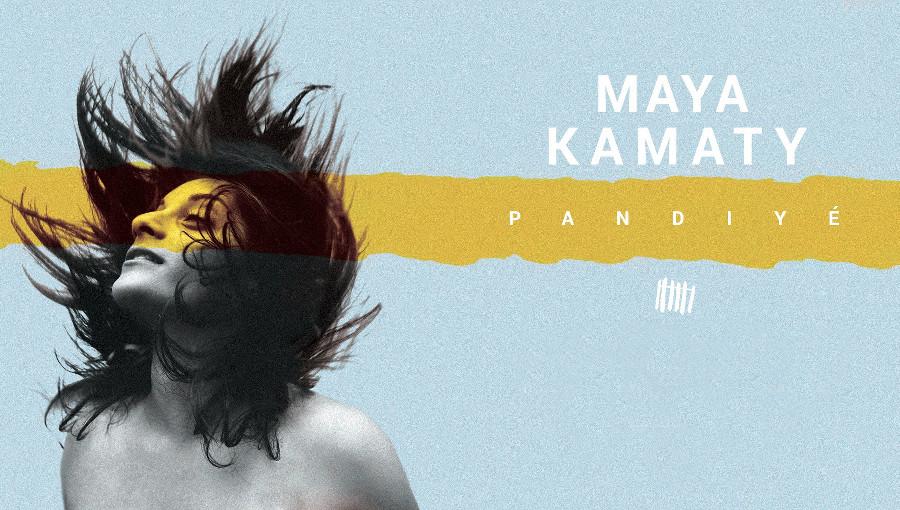 Maya Kamaty, Pandiyé, maloya, créole, musiques des sphères