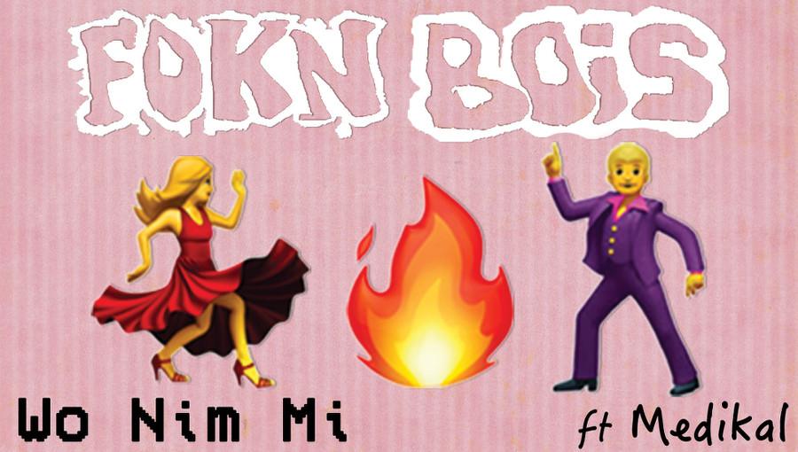 FOKN Bois, Wo Nim Mi, Medikal, afrobeat, hip-hop ghanéen, highlife, Afrobeat LOL, nouveau titre, M3nsa, Wanlov the kubolor