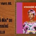 L'instant vinyl, N'Gosséré Ballo, Wika Ô Ma, cassette ivoirienne, musique mandingue, musique dioula, dioula, ancienne musique ivoirienne, Touré Sound, Disque koné