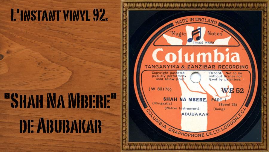 L'instant vinyl, Shah Na Mbere, Abubakar, Columbia, Tanganyika & Zanzibar Serie, Columbia Graphophone, taarab, Twarab, twarab comorien