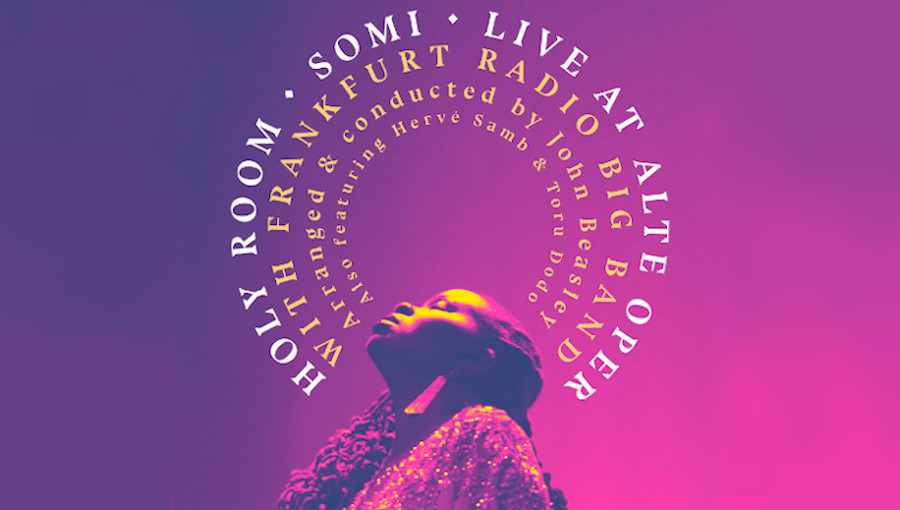 Somi, Holy Room, Holy Room, Live at Alte Oper with Frankfurt Radio Big Band, Frankfurt Radio Big Band, Alte Oper, jazz, jazz africain, live, nouvel album, rwandaise, Herve Samb, Toru Dodo, John Beasley