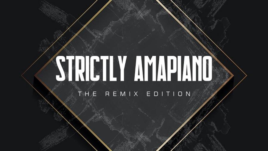 Amapiano, Strictly Amapiano, The remix edition, remix, Growzie, Growzie Beatz, Billie Eilish, Davido, Teni, Navaha Daya, Portia Monique, Victoria Monet, Finneas