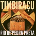 Timbiraçu, groupe brésilien, afrobeat, samba, jazz, sao paulo, afrique, mbira, mozambique, angola, semba, musique afro-brésilienne, Rio de Pedra Preta