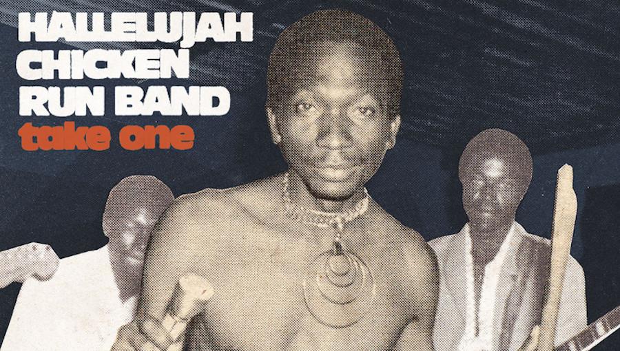 Hallelujah Chicken Run Band, Take One, Analog Africa, compilation, afrorock, zimrock, chimurenga, pionnier, musique zimbabwéenne, Thomas Mapfumo, Joshua Hlomayi, vinyl