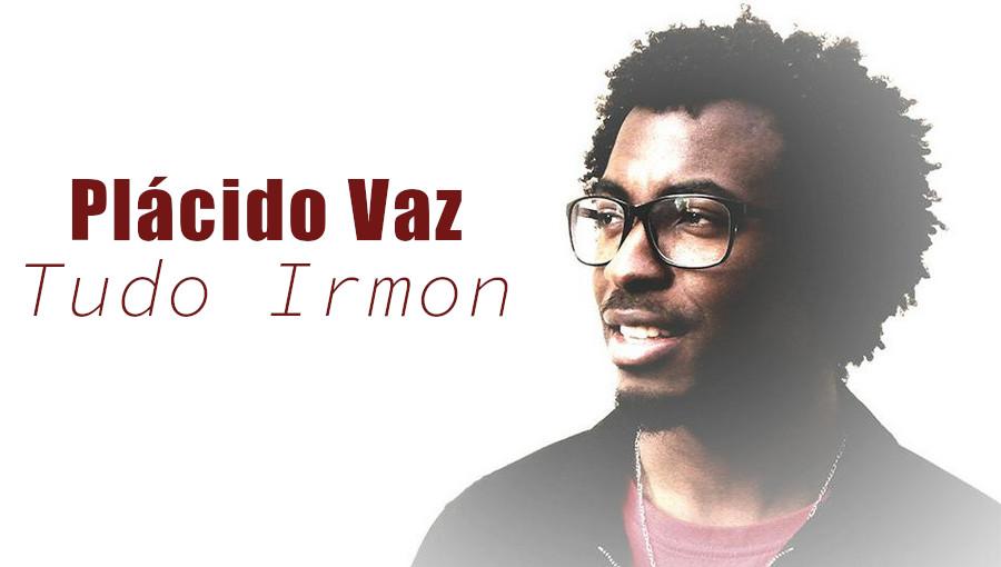 Tudo Irmon, coladeira, cap-verdien, Plácido Vaz, musique cap-verdienne, santiago, kaialas, chanteur cap-verdien, nouvelle chanson